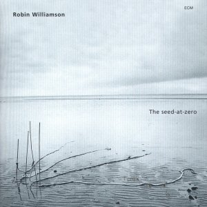罗宾・威廉姆荪《零度种子》(Robin Williamson《The Seed-at-Zero》)